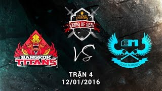 getlinkyoutube.com-[12.01.2016] BM vs BKT [KingOfSea 2016][Ván 4]