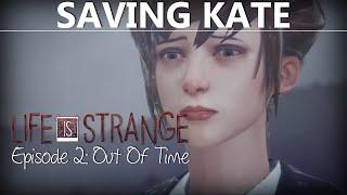 getlinkyoutube.com-Life Is Strange Episode 2 HOW TO SAVE KATE ON ROOFTOP