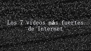 getlinkyoutube.com-Los 7 videos más fuertes de Internet