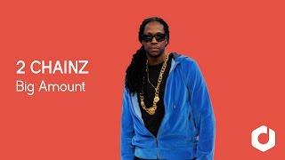 getlinkyoutube.com-2 Chainz - Big Amount feat. Drake