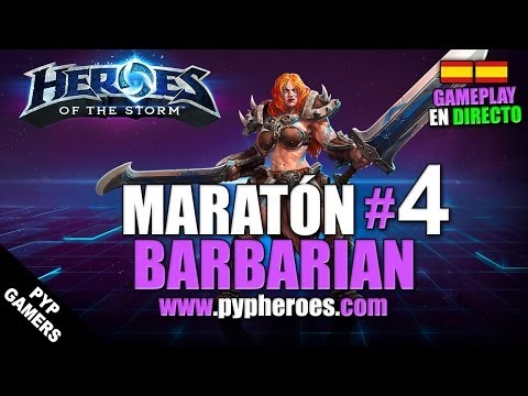 Heroes of the Storm Maratón [4/25] Barbarian Gameplays