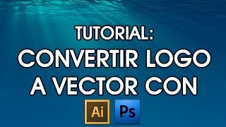 getlinkyoutube.com-TUTORIAL: Convertir Logo o imágenes a VECTOR con Adobe illustrator