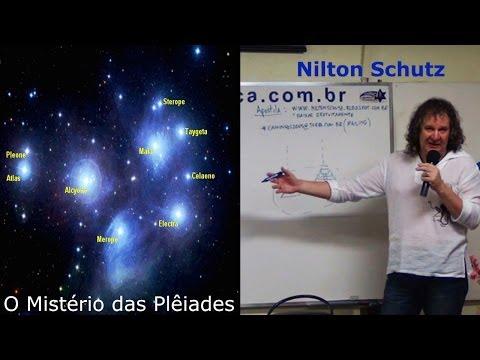 Nilton Schutz - O Mistério das Plêiades