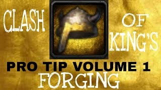 getlinkyoutube.com-CLASH OF KINGS PRO TIP VOLUME 1 FORGING