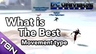 getlinkyoutube.com-DCUO | What is the Fastest/Best Movement Type?