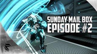 Warframe: Sunday mailbox Episode #2 | What to do when Warframe gets boring?