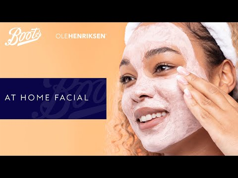 Skincare Tutorial | At Home Facial | Boots X Ole Henriksen | Boots UK