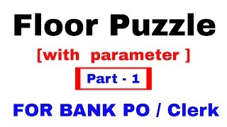 Floor Puzzle ( Reasoning)  for Bank PO/ Clerk [ In Hindi ] Part 1