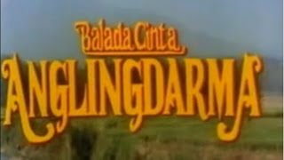 getlinkyoutube.com-Angling Darma I  Balada Cinta Anglingdarma 1990 Full Movie