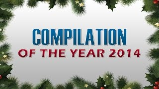 getlinkyoutube.com-Compilation of the Year 2014
