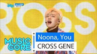 getlinkyoutube.com-[HOT] CROSS GENE - Noona, You, 크로스진 - 누나 너 말야, Show Music core 20160123