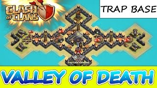 "getlinkyoutube.com-Clash Of Clans | ""VALLEY OF DEATH"" TRAP BASE 