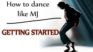getlinkyoutube.com-How to Dance Like Michael Jackson - Getting Started - MJ Dance Lesson