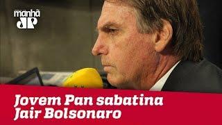 Eleições 2018 - Jovem Pan sabatina Jair Bolsonaro