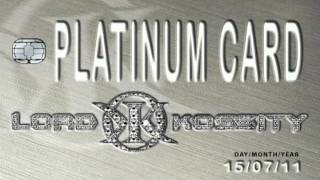 Lord kossity - Platinum card