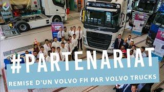 Remise d'un Volvo FH au GARAC Partenariat Volvo Trucks