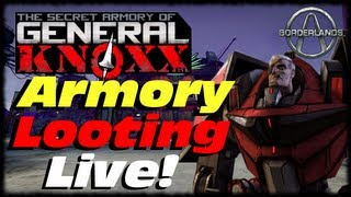 getlinkyoutube.com-Borderlands General Knoxx Armory Looting! Live Commentary & How To Glitch Tutorial!