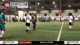 Itzocan vs. Puebla Juego de Ida Liga 5 de Mayo