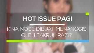 getlinkyoutube.com-Rina Nose Dibuat Menanggis Oleh Fakrul Razi? - Hot Issue Pagi 28/02/16