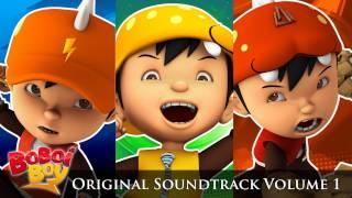 BoBoiBoy OST: 1. BoBoiBoy Theme Song