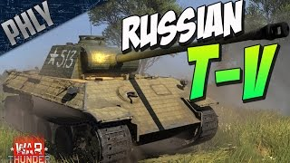 T-V TANK - RUSSIAN CAPTURED PANTHER! (War Thunder Tanks Gameplay)