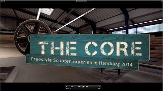 getlinkyoutube.com-THE CORE - Freestyle Scooter Experience Hamburg 2014