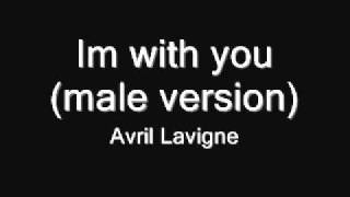 getlinkyoutube.com-Avril Lavigne - Im with you(Male version)