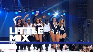 Little Mix 'Hair' - (Live At The Summertime Ball 2016)