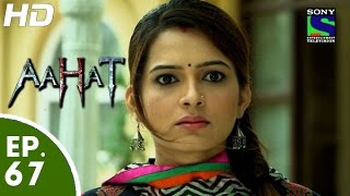Aahat   आहट   Episode 67   6th July, 2015