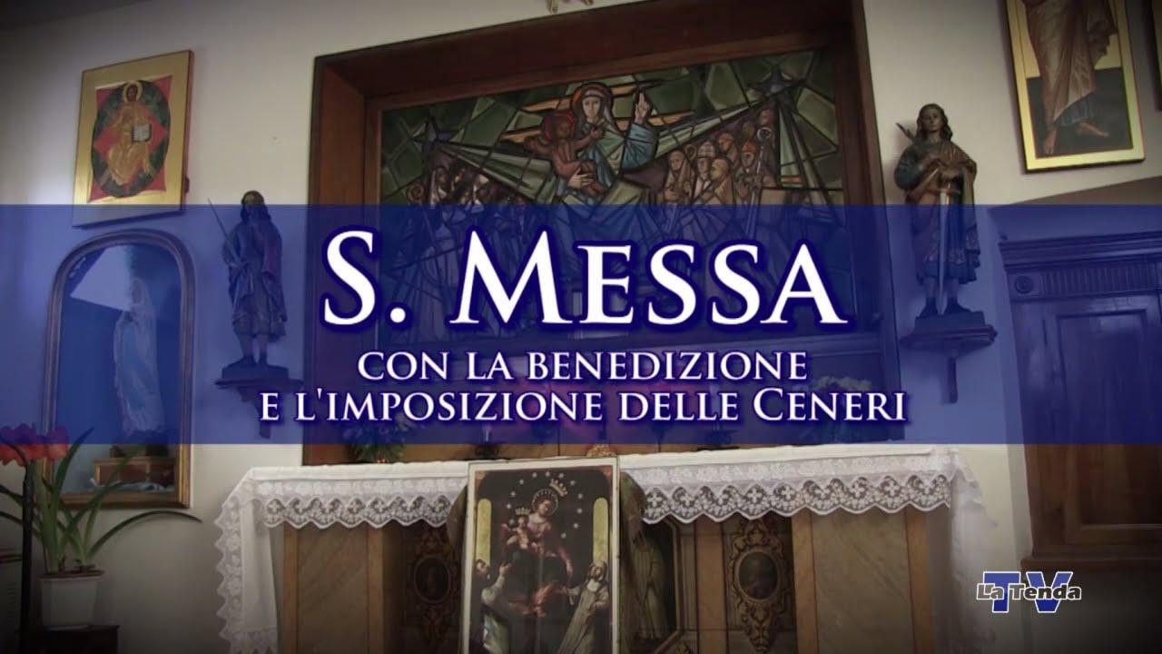 S. Messa delle Ceneri dal Monastero Cistercense di Vittorio Veneto