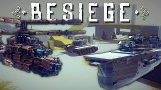 getlinkyoutube.com-Best of Besiege: Chopper Gunner, Flying Aircraft Carrier, & Tanks!