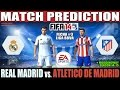 Real Madrid vs. Atletico de Madrid Match Prediction Fecha #3 La Liga - FIFA 14