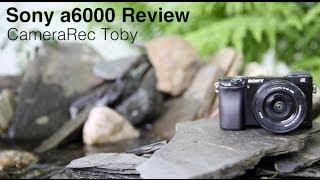 getlinkyoutube.com-Sony a6000 Review