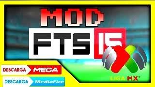 getlinkyoutube.com-Descargar FTS15 MOD LIGA MX para android por Mediafire y Mega