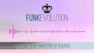 MC Yago - Maestro da Ousadia (Áudio Oficial)