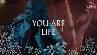 You Are Life - Hillsong Worship