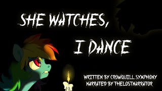 getlinkyoutube.com-She Watches, I Dance [MLP Fanfic Reading] (Darkfic)