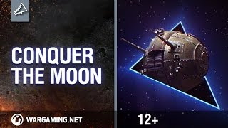 World of Tanks - Conquer the Moon!