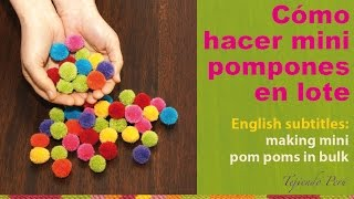 Making mini yarn pom poms in bulk / Cómo hacer mini pompones de lana en lote