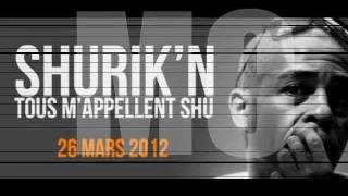 Shurik'n - Tous M'appellent Shu