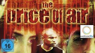 The Price of Air (Actionfilm | deutsch)