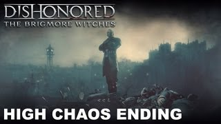 getlinkyoutube.com-Dishonored: The Brigmore Witches - High Chaos Ending