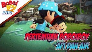 getlinkyoutube.com-Pertemuan BoBoiBoy Api & BoBoiBoy Air
