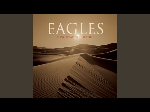 its your world now de eagles Letra y Video