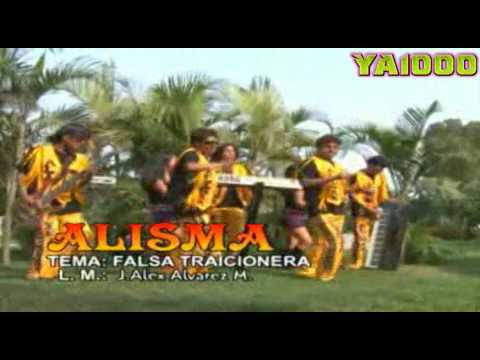 GRUPO ALISMA - FALSA TRAICIONERA [HQ]