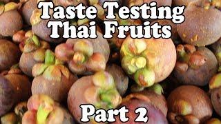 getlinkyoutube.com-Taste Testing Thai Fruits at a Market in Thailand, Part 2. Exotic Fruit Shopping in Thailand Vlog