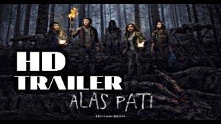 ALAS PATI #HD TRAILER (2018)