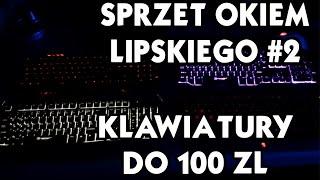 getlinkyoutube.com-TRACER MECANO-Cztery klawiatury do budżetu 100 zł-Sprzęt okiem Lipskiego #2
