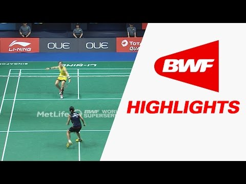 OUE Singapore Open 2017 | Badminton F – Highlights