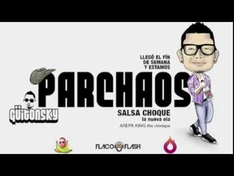 Guitonsky - Parchaos (ArepaKing, the mixtape)